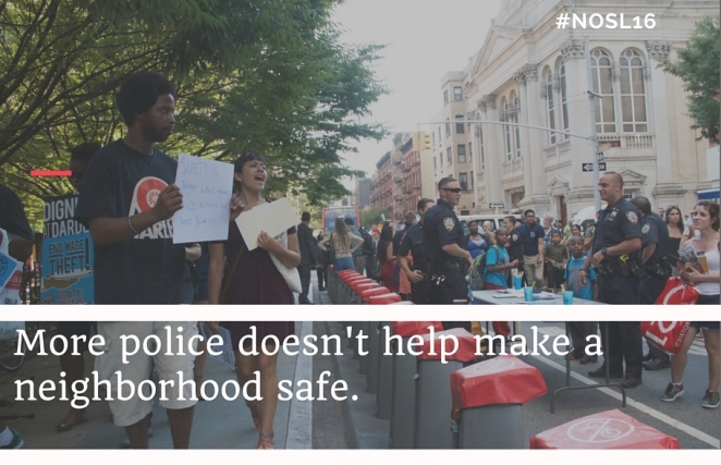 More police doesn't help make a neighborhood safe.